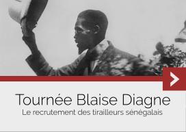 La tournée Blaise Diagne